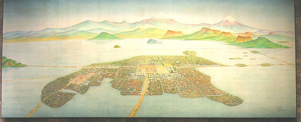 アステカ時代の首都テノチティトラン