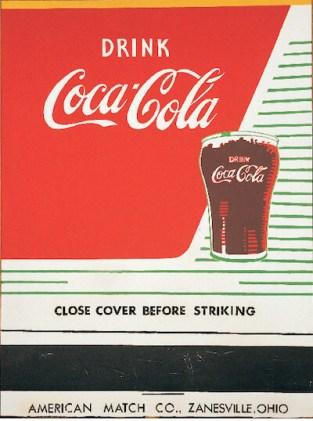 Close Cover Before Striking (Coca-Cola) (1962) by Andy Warhol アンディ・ウォーホルのコーラの作品