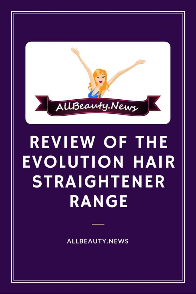 Evolution Hair Straightener Reviews