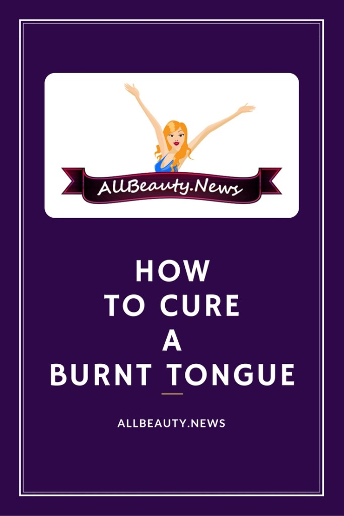 how-to-cure-a-burnt-tongue