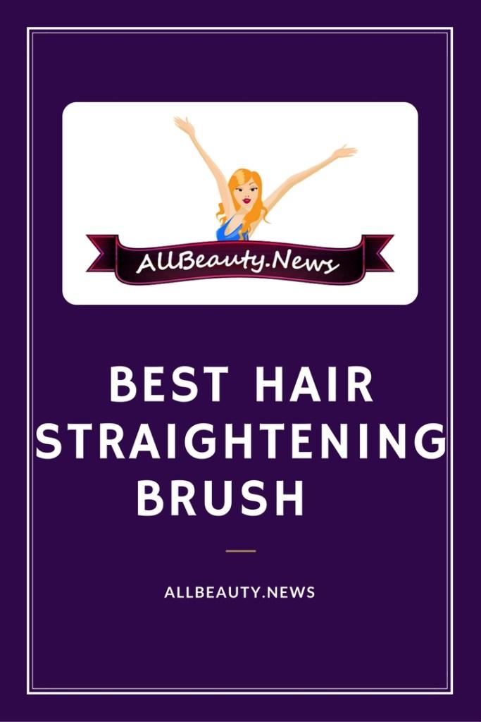 Best Hair Straightening Brush