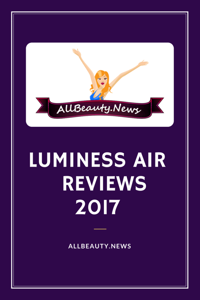 Luminess Air Reviews 2017