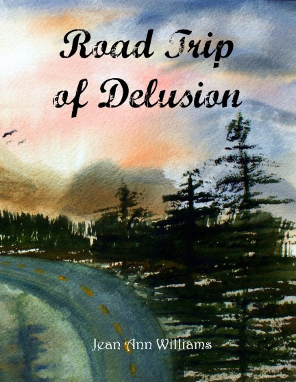 2Road Trip Of Delusion Front Book Cover UPDATED SIGNATURE FONT (2) copy