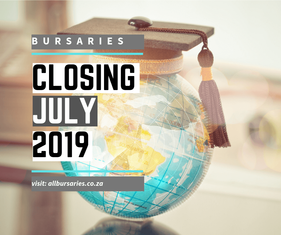 Bursaries Closing in July 2019