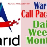WARID CALL PACKAGES(monthly weekly daily hourly)