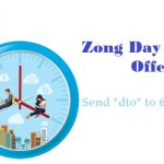 Zong Day Time Offer 2018