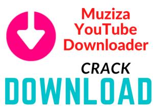 Muziza-YouTube-Downloader-Converter-Crack