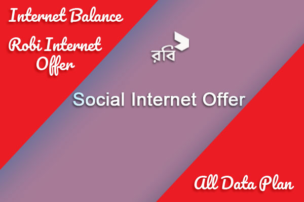 Robi Social Internet Offer