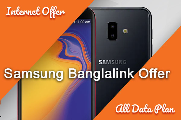 Samsung Banglalink Offer