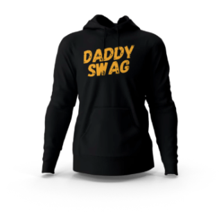 Daddy Swag Hoodie 2