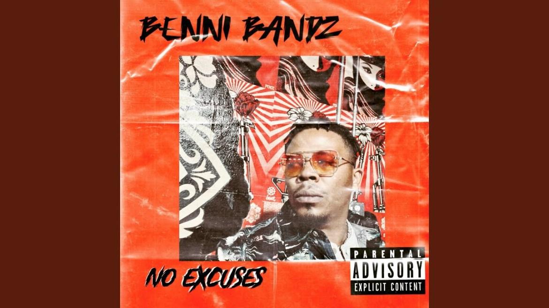 "NEW MUSIC ALERT! ""NO EXCUSES"" BY BENNI BANDZ"