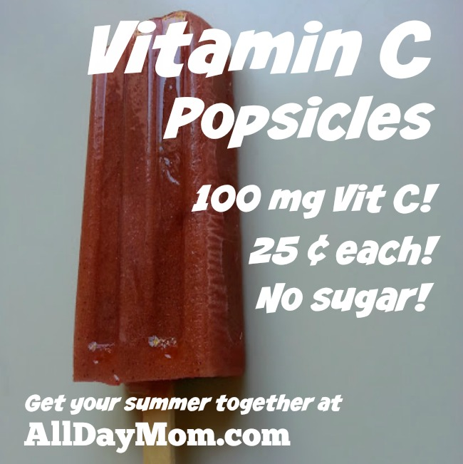 Vitamin C Popsicles Recipe! 100 mg Vitamin C and 25 cents each! Get the free printable recipe at AllDayMom.com