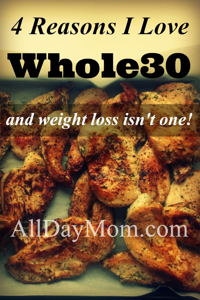 Whole30 is hard! Here's why I do it! Carissa Houston All Day Mom