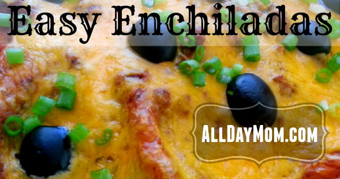 Get this Easy Enchiladas recipe at All Day Mom! It's a faster way to make enchiladas from scratch and it's a great freezer meal!