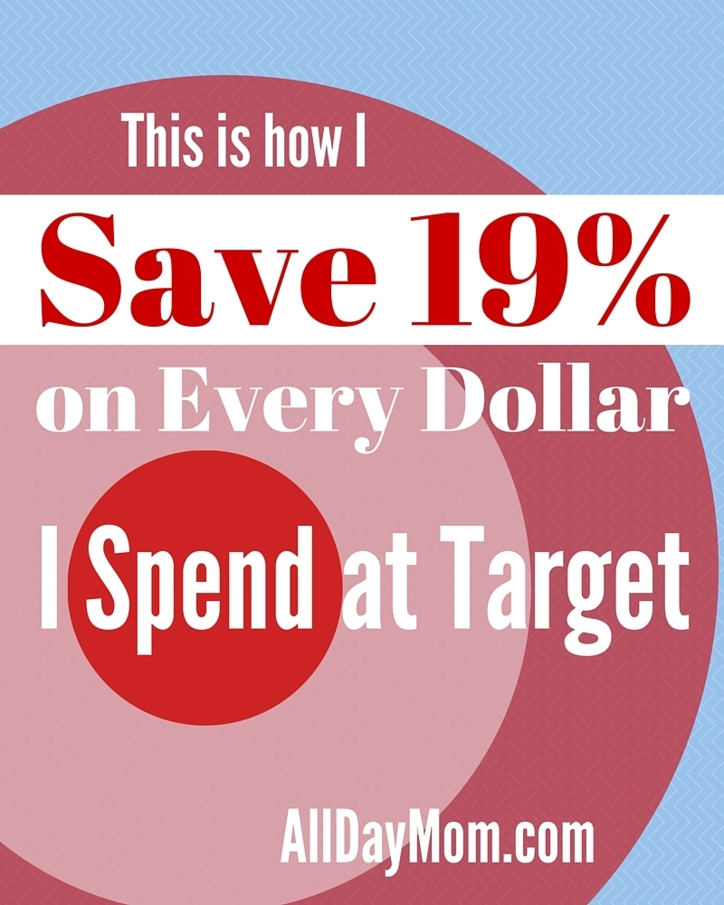 How I save 19% on every dollar I spend at Target! Save more money at Target with these tips at All Day Mom!