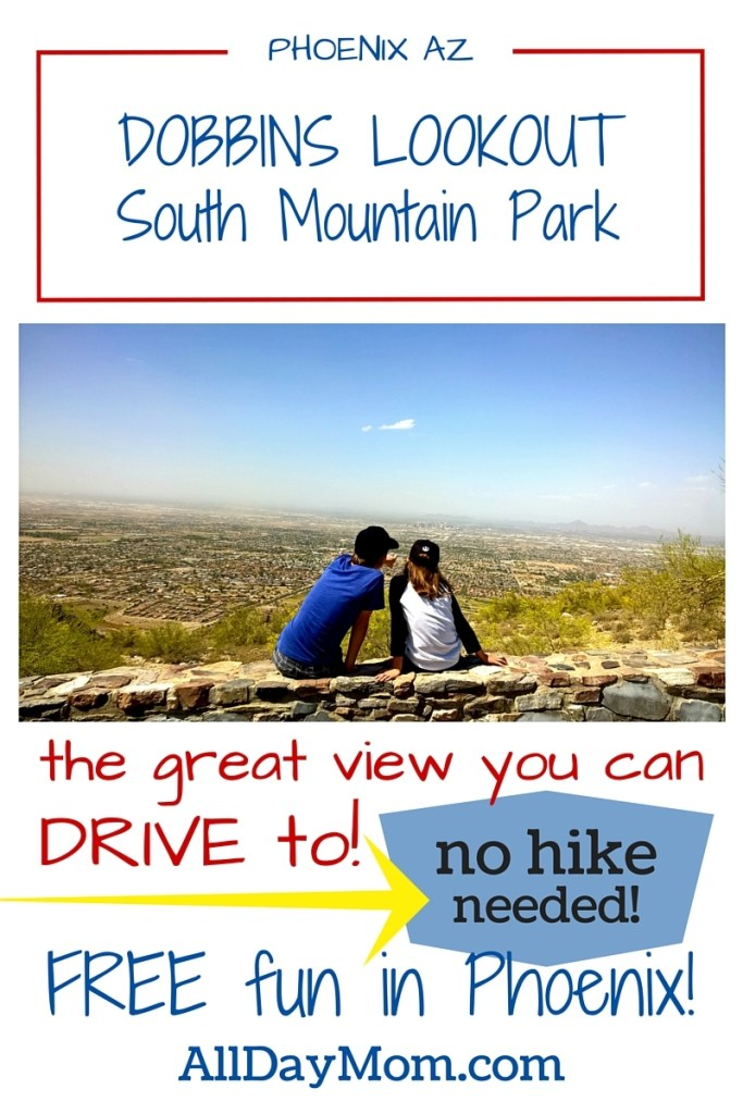 Get a great view of Phoenix you can drive to! Dobbins Lookout at South Mountain Park, Phoenix AZ! Free fun in Phoenix - Things to do with kids in Phoenix - family travel AZ