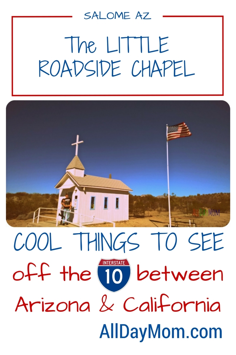 The Little Roadside Chapel in Salome, AZ is one of the best roadside attractions we've found in Arizona! This tiny church is a great free family travel roadtrip find!
