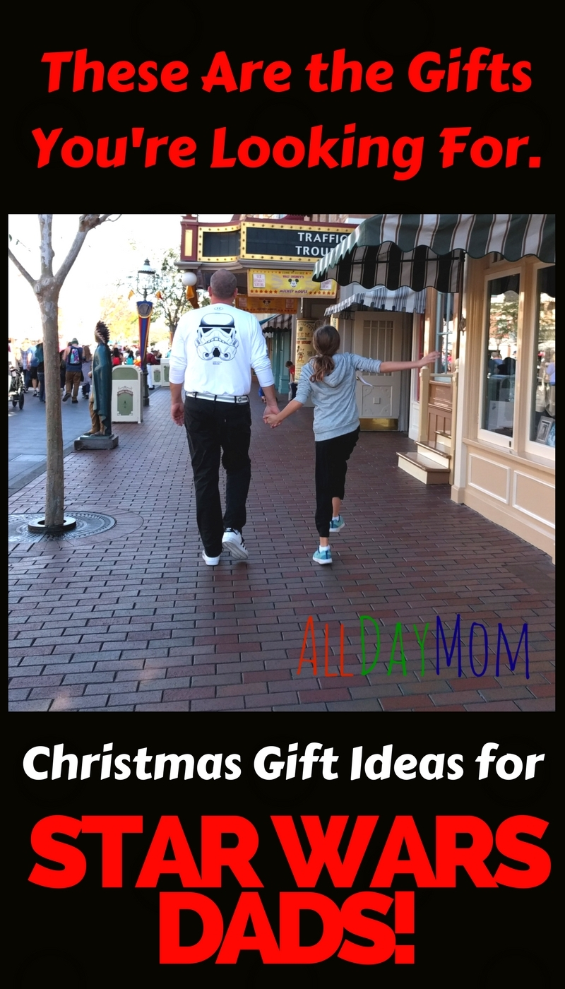 awesome christmas gift ideas for star wars dads these are the gifts youre