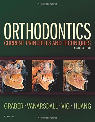 Orthodontics Current Principles and Techniques