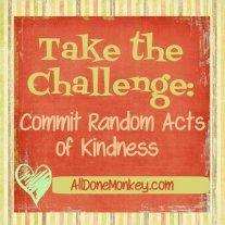 Random Acts of Kindness - Alldonemonkey