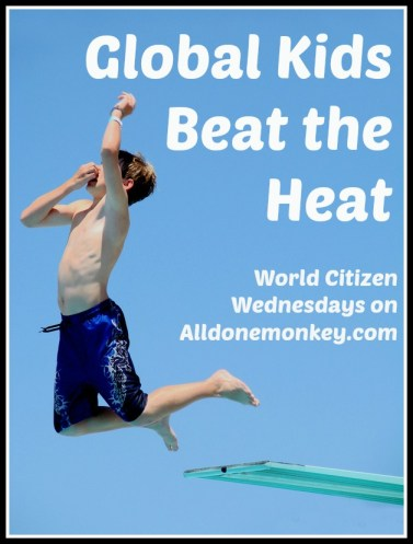 Global Kids Beat the Heat - World Citizen Wednesdays on Alldonemonkey.com