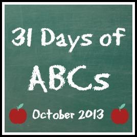 31 Days of ABCs - October 2013