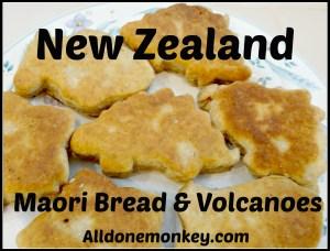 New Zealand: Maori Bread and Volcanoes {Around the World in 12 Dishes} - Alldonemonkey.com
