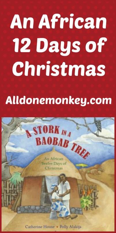 An African 12 Days of Christmas - Alldonemonkey.com