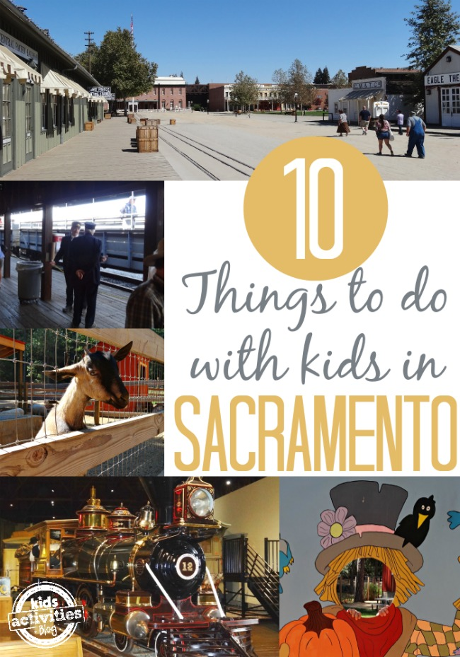 10 Things to Do with Kids in Sacramento - Alldonemonkey on Kids Activities Blog