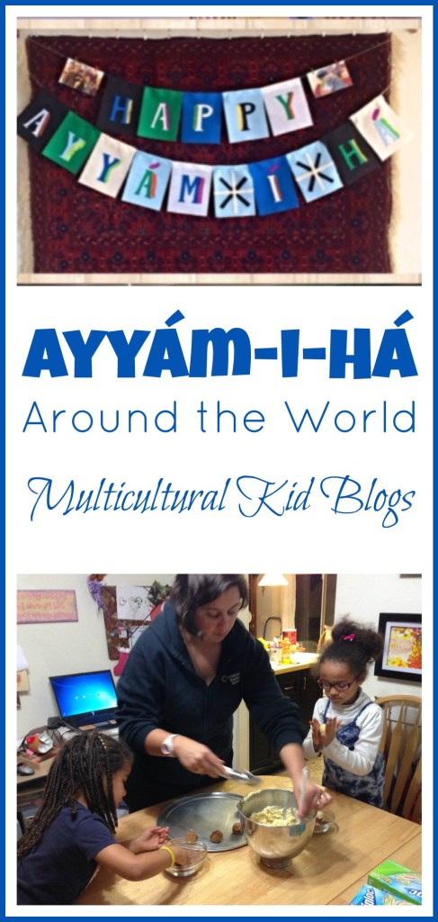 Ayyam-i-Ha Around the World - All Done Monkey on Multicultural Kid Blogs