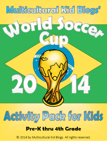 World Soccer Cup 2014 Activity Pack for Kids - Multicultural Kid Blogs