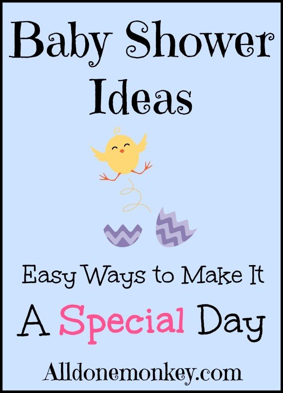 Baby Shower Ideas: Easy Ways to Make It a Special Day | Alldonemonkey.com