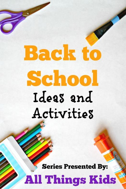 Back to School Ideas and Activities: All Things Kids