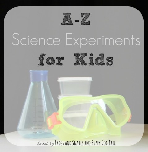 A-Z Science Experiments - Frogs and Snails and Puppy Dog Tails