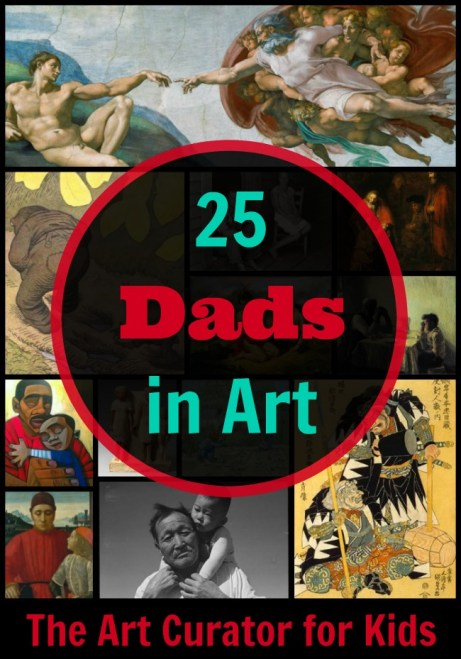 25 Views of Fathers in Art: The Art Curator for Kids