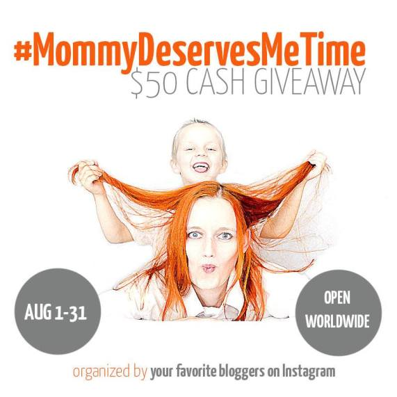 Mommy Deserves Me Time Cash Giveaway
