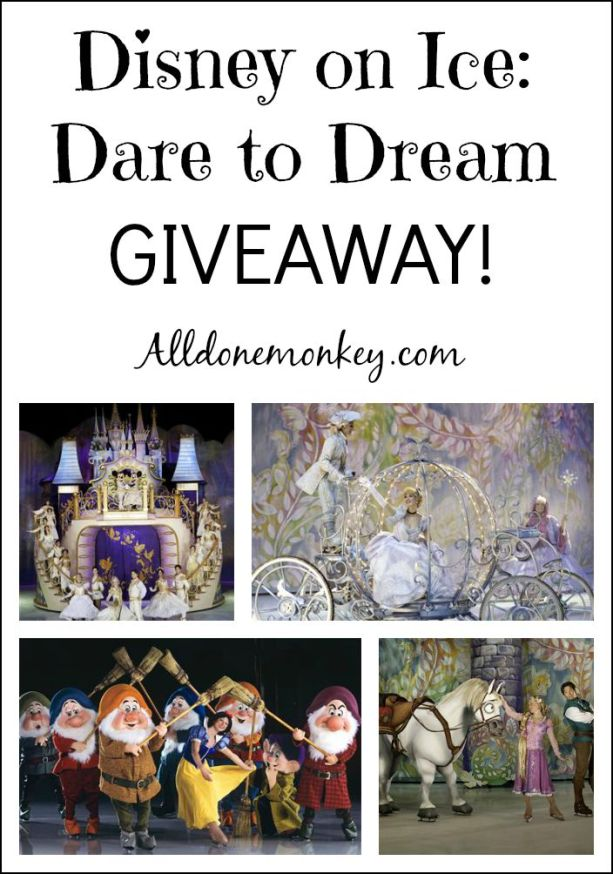 Disney On Ice: Dare to Dream GIVEAWAY | Alldonemonkey.com