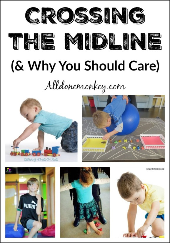 Gross Motor Skills: Crossing the Midline (and Why You Should Care) | Alldonemonkey.com