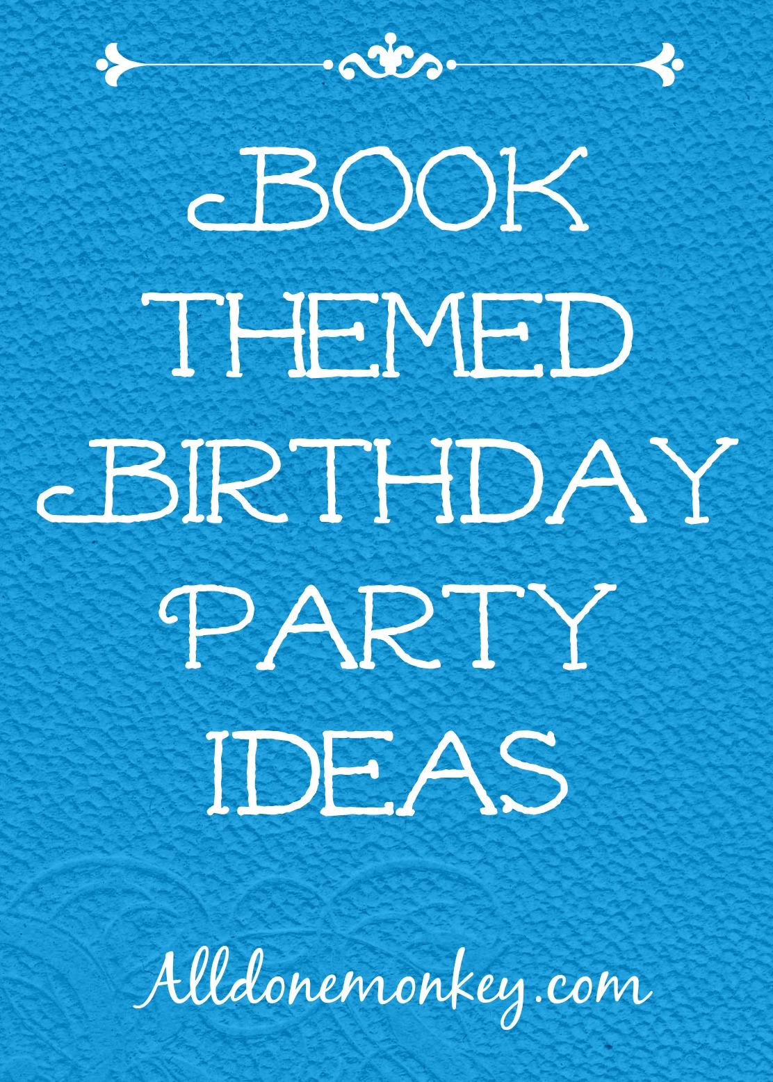 Birthdays Archives - All Done Monkey