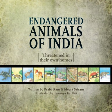 Endangered Animals of India   Meera Sriram