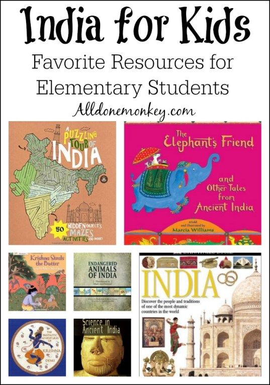 India for Kids: Favorite Resources for Elementary Students | Alldonemonkey.com