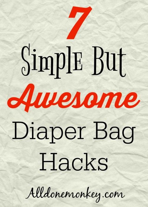 7 Simple But Awesome Diaper Bag Hacks | Alldonemonkey.com