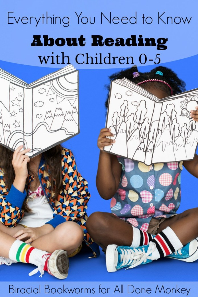 Everything You Need to Know About Reading with Children 0-5 | Alldonemonkey.com