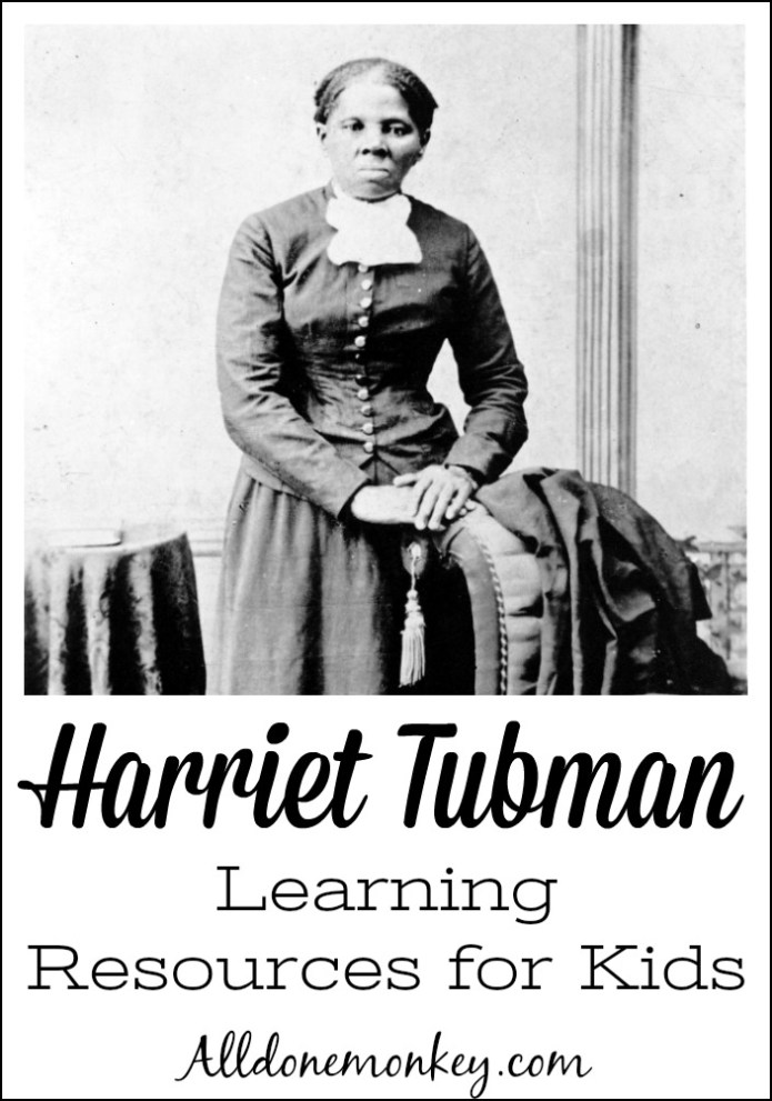 Harriet Tubman: Learning Resources for Kids | Alldonemonkey.com