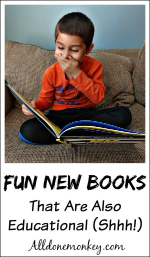 Fun New Books That Are Also Educational (Shhh!)
