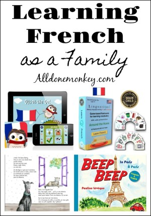 Learn French as a Family: Favorite Resources