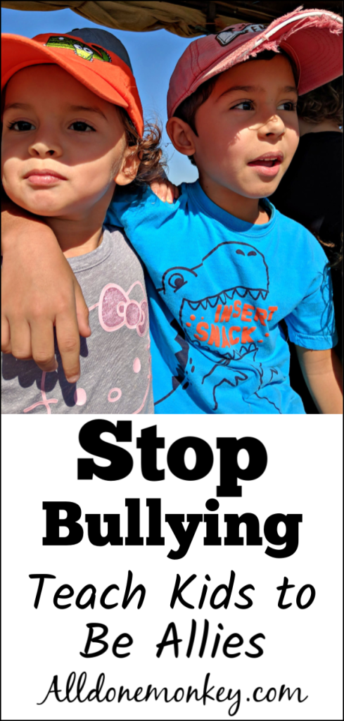 Stop Bullying: Teach Kids to Be Allies | Alldonemonkey.com