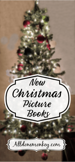 New Christmas Picture Books to Brighten Your Holiday