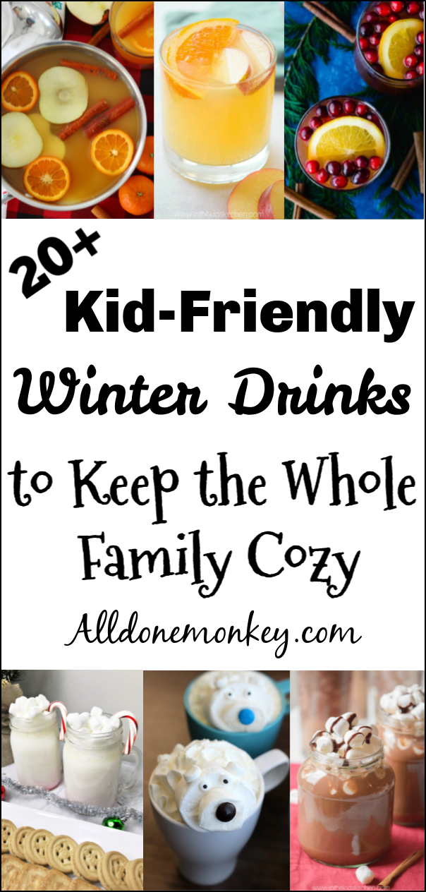 20+ Kid-Friendly Winter Drinks to Keep the Whole Family Cozy | Alldonemonkey.com