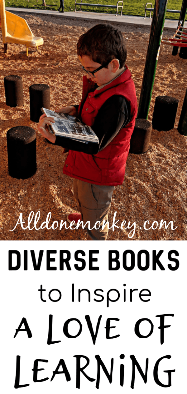 Diverse Books to Inspire a Love of Learning | Alldonemonkey.com